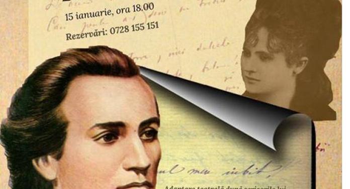 Adaptare teatrală a scrisorilor lui Mihai Eminescu, pe 15 ianuarie