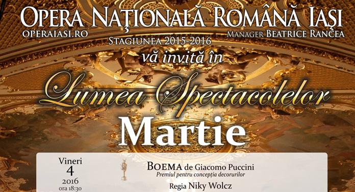 Spectacolele lunii martie la Opera Naţională Română Iaşi