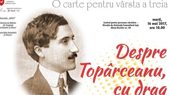 """""""Despre Topârceanu, cu drag"""""""