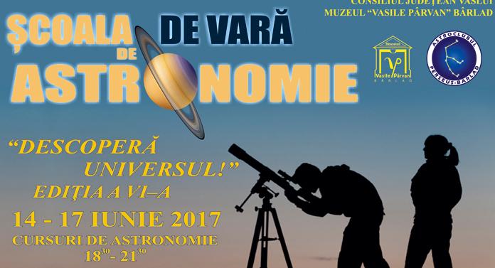 """Şcoala de vară de Astronomie """"Descoperă Universul!"""""""